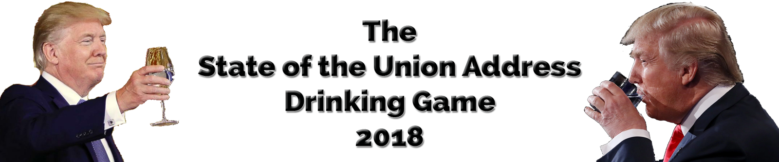 The State Of The Union Address Drinking Game 2018
